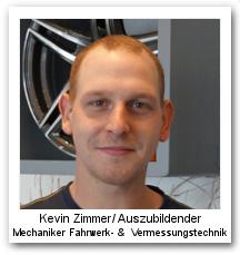 Kevin Zimmer Auszubildender Mechaniker Fahrwerk- & Vermessungstechnik